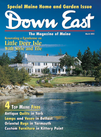 Image of the cover of Down East magazine for March 2003. The article about Betsey is mentioned in the lower left: Antique Quilts in York.